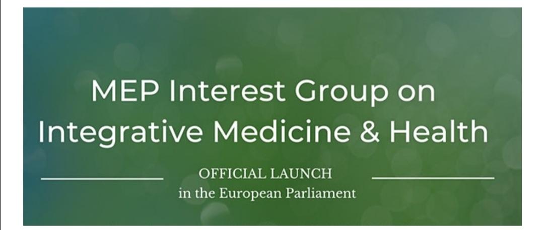 Lanzamiento oficial del Grupo de Interés en Medicina Integrativa y Salud en el Parlamento Europeo