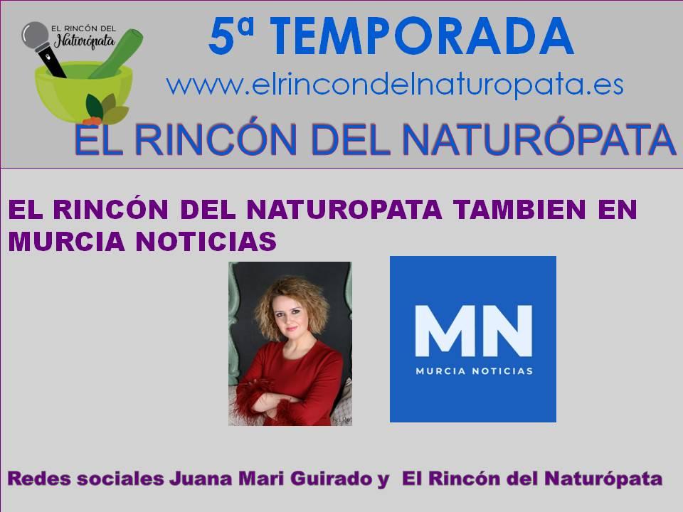El Rincón del Naturópata también en Murcia Noticias